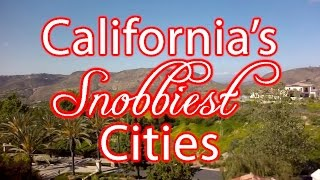 Download These Are The 10 SNOBBIEST CITIES in CALIFORNIA Video