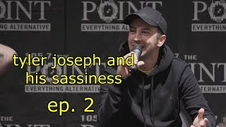 Download tyler joseph and his sassiness - ep. 2 Video