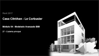 Download Revit 2017 - Casa Citröhan 27 Cubierta Principal Video