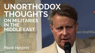 Download Mark Helprin: Unorthodox Thoughts on the Middle East Video