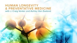 Download Human Longevity and Preventative Medicine with J. Craig Venter Video