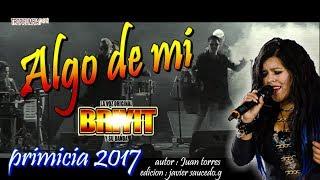 Download BRIYIT y su Banda® | Algo de Mi | Primicia 2017 - 2018 | Video Lyric oficial | Video