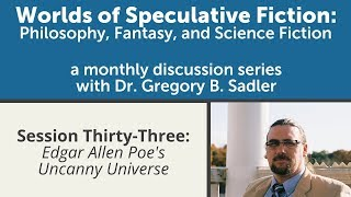 Download Edgar Allan Poe's Uncanny Universe| Worlds of Speculative Fiction (lecture 33) Video