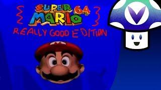 Download [Vinesauce] Vinny - Super Mario 64: Really Good Edition Video