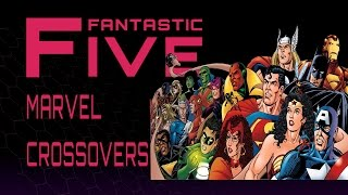 Download 5 Best Marvel Comics Crossovers - Fantastic Five Video