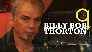 Download Billy Bob Thornton 'Blow Up' on Q TV Video