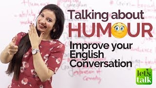 Download Talking about HUMOUR - Improve your English speaking - Free English Lessons Video