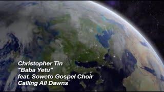 Download Christopher Tin - Baba Yetu Video