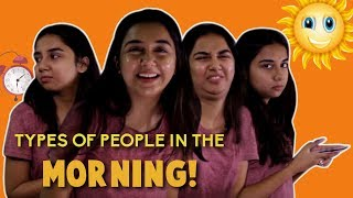 Download Types of People In The Morning | MostlySane Video