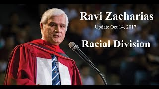 Download Ravi Zacharias Update Oct 14, 2017 Racial Division Video