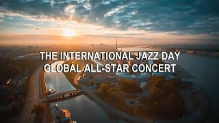 Download The International Jazz Day Global All-Star Concert (St Petersburg, Russia, 30 April 2018) Video