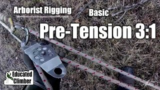 Download Simple Pre-Tension 3:1 | Arborist Rigging Video