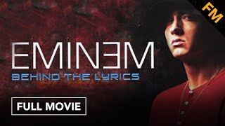 Download Eminem: Behind the Lyrics (FULL DOCUMENTARY) Video