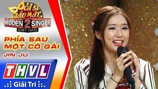 Download THVL | Ca sĩ giấu mặt 2016 - Tập 14 [10]: Miu Lê | Phía sau một cô gái - Jin Ju Video