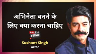 Download Acting Advice | Sushant Singh - एक्टर्स के लिए सिख | Joinfilms Video