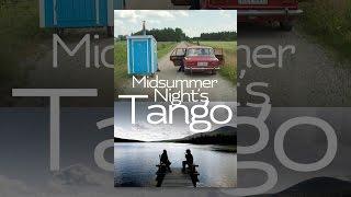 Download Midsummer Night's Tango Video