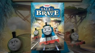 Download Thomas & Friends: Tale of the Brave - The Movie Video