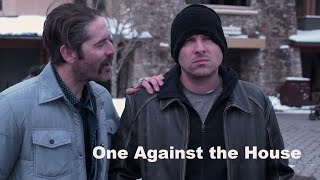 Download [FULL MOVIE] ONE AGAINST THE HOUSE (2019) crime drama heist Video