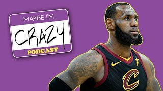 Download Can the LeBrons Play the Warriors Already? | EPISODE 42 | MAYBE I'M CRAZY Video