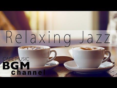 Relaxing Jazz - Instrumental Jazz & Bossa Nova Music for Great Mood