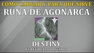 Download Destiny COMO CARGAR RUNA DE AGONARCA Y PARA QUE SIRVE | LOCALIZACION COFRE | Video