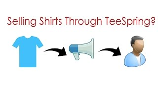 Download Selling Shirts Through Teespring in 2017 - Worth It? Video