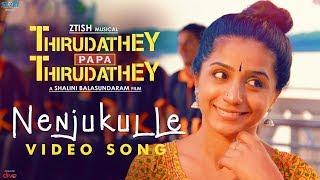 Download Nenjukulle (Video Song)   Thirudathey Papa Thirudathey (TPT)   Shalini, Saresh D7   Ztish Video