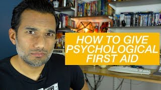 Download How to give psychological first aid Video