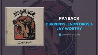 Download Curren$y, LNDN DRGS & Jay Worthy - Payback (AUDIO) Video