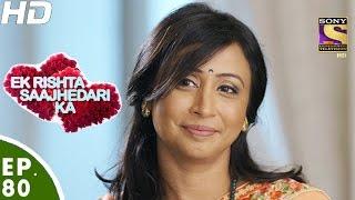 Download Ek Rishta Sajhedari ka - एक रिश्ता साझेदारी का - Episode 80 - 25th November, 2016 Video