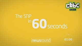 Download The Scottish National Party in 60 seconds - CBBC Newsround Video