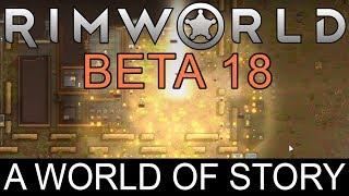 Download RimWorld Beta 18 - A World of Story Video