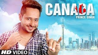 Download Latest Punjabi Songs 2017 | Canada: Prince Singh | New Punjabi Songs 2017 | T-Series Apna Punjab Video