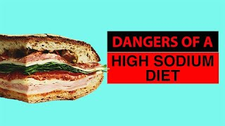 Download Dangers of a High Sodium Diet Video
