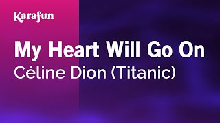 Download Karaoke My Heart Will Go On - Céline Dion * Video