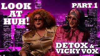 Download DETOX and VICKY VOX on Look At Huh! - Part 1 | Hey Qween Video