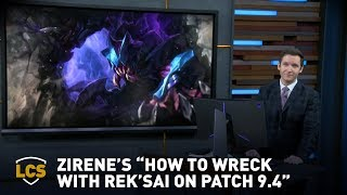 Download Zirene's ″How to Wreck with Rek'Sai on Patch 9.4″ Video