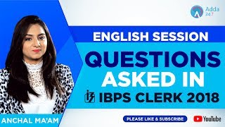 Download IBPS Clerk Pre | Questions Asked in IBPS Clerk Pre | English | Anchal Ma'am | 10 A.M. Video