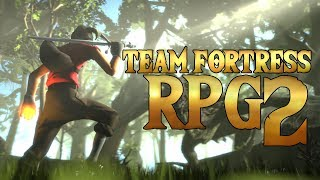 Download If TF2 Was an RPG Video