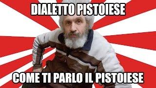 Download Dialetto pistoiese: parlare un dialetto toscano. Video