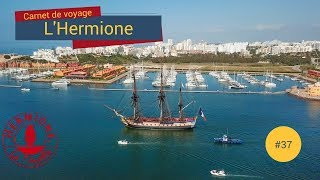 Download [Carnet de Voyage Hermione] # 37 - Départ de Portimão ! Adeus Portugal Video