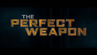 Download The Perfect Weapon Official Trailer Video