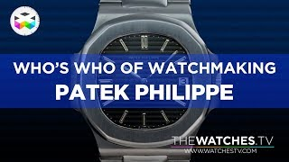 Download Who's Who of Watchmaking: Patek Philippe Video