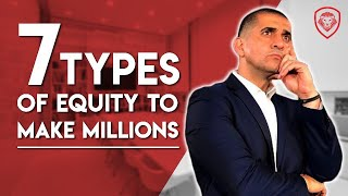 Download 7 Types of Equity to Help You Make Millions Video