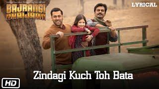 Download Zindagi Kuch Toh Bata (Reprise) Full Song with LYRICS   Salman Khan   Bajrangi Bhaijaan Video