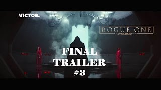 Download Rogue One: A Star Wars Story - Final Trailer - (Subtitulado) [HD] Video