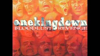 Download ONE KING DOWN - Bloodlust Revenge 1997 [FULL ALBUM] Video