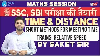 Download Time And Distance - Short Methods For Meeting time, Trains, Relative speed | Saket Sir Video