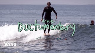 Download The Ductumentary : Full Movie | Surf | VANS Video
