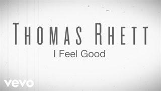 Download Thomas Rhett - I Feel Good (Instant Grat Video) ft. LunchMoney Lewis Video